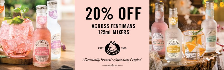 20% Off Fentimans Mixers!