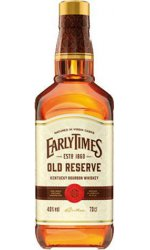 Early Times - Old Reserve